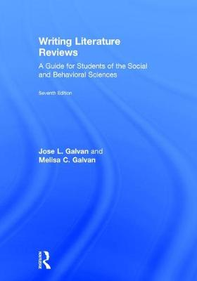 Writing Literature Reviews: A Guide for Students of the Social and Behavioral Sciences (Hardback)