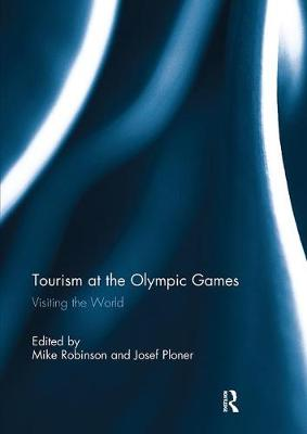 Tourism at the Olympic Games: Visiting the World (Paperback)