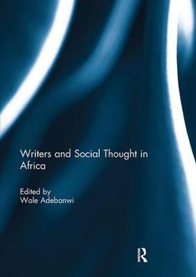 Writers and Social Thought in Africa (Paperback)