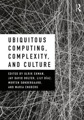 Ubiquitous Computing, Complexity, and Culture (Paperback)