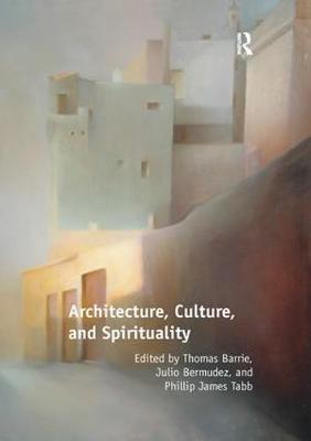 Architecture, Culture, and Spirituality (Paperback)