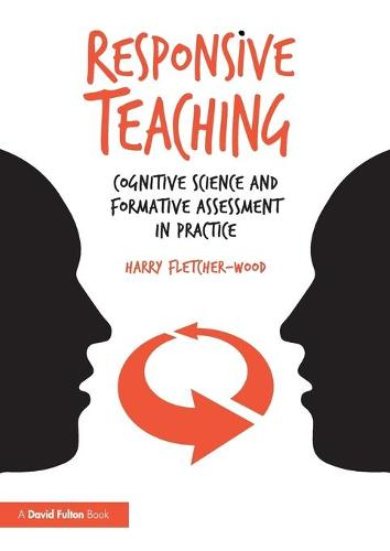 Responsive Teaching: Cognitive Science and Formative Assessment in Practice (Paperback)