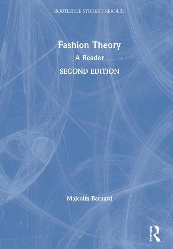 Fashion Theory: A Reader, 2nd edition - Routledge Student Readers (Hardback)