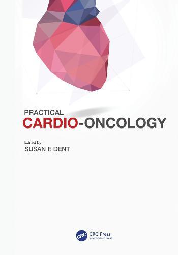 Practical Cardio-Oncology (Hardback)