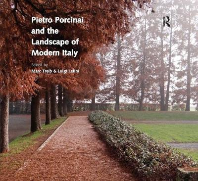 Pietro Porcinai and the Landscape of Modern Italy (Paperback)