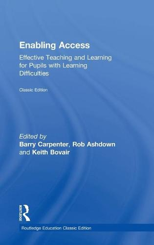 Enabling Access: Effective Teaching and Learning for Pupils with Learning Difficulties (Hardback)