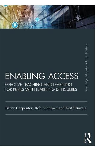 Enabling Access: Effective Teaching and Learning for Pupils with Learning Difficulties (Paperback)