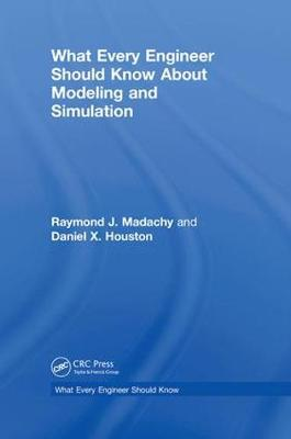 Cover What Every Engineer Should Know About Modeling and Simulation - What Every Engineer Should Know