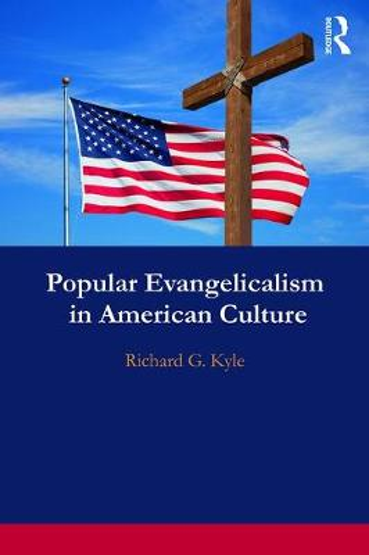 Popular Evangelicalism in American Culture (Paperback)