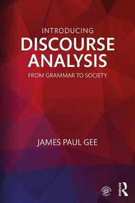 Introducing Discourse Analysis: From Grammar to Society (Paperback)