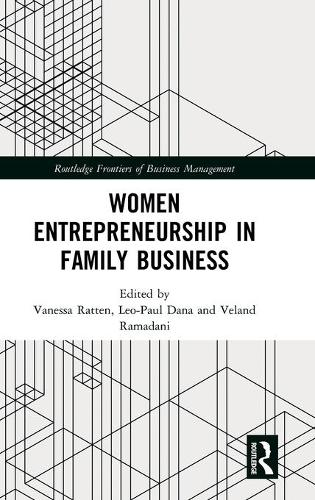 Women Entrepreneurship in Family Business - Routledge Frontiers of Business Management (Hardback)