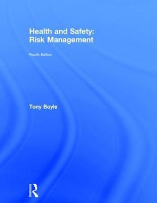 Health and Safety: Risk Management (Hardback)