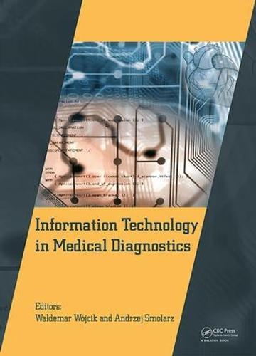 Information Technology in Medical Diagnostics (Hardback)