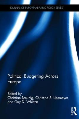 Political Budgeting Across Europe - Journal of European Public Policy Special Issues as Books (Hardback)
