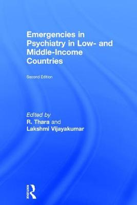 Emergencies in Psychiatry in Low- and Middle-income Countries, Second Edition (Hardback)