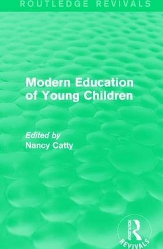 Modern Education of Young Children (1933) - Routledge Revivals (Hardback)