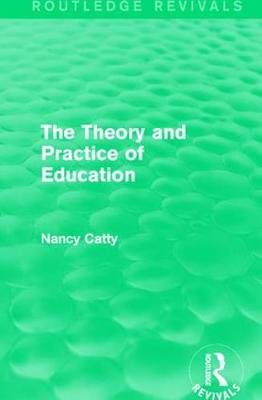The Theory and Practice of Education (1934) - Routledge Revivals (Hardback)