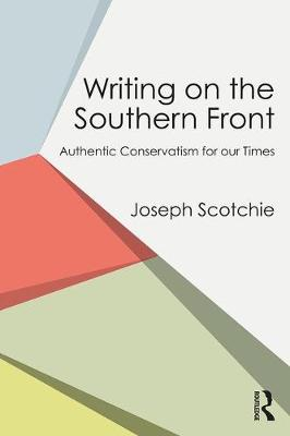 Writing on the Southern Front: Authentic Conservatism for Our Times (Paperback)