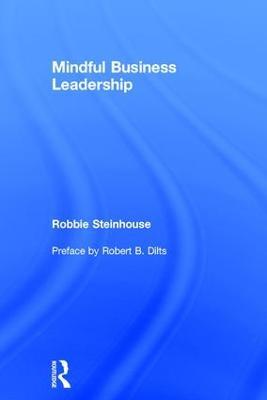 Mindful Business Leadership (Hardback)