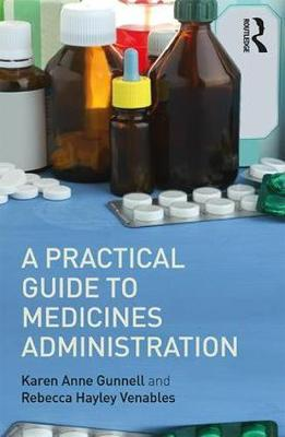 A Practical Guide to Medicine Administration (Paperback)