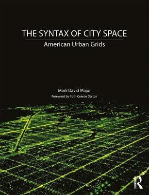 The Syntax of City Space: American Urban Grids (Paperback)