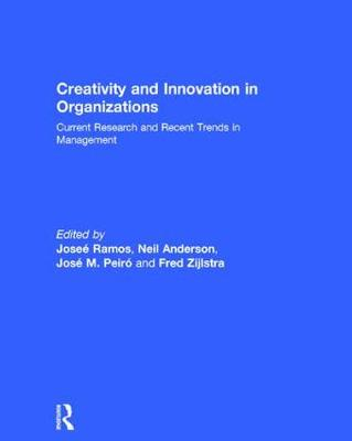Cover Creativity and Innovation in Organizations: Current Research and Recent Trends in Management