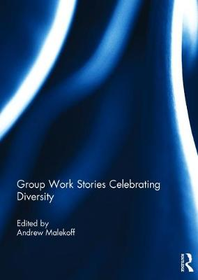 Group Work Stories Celebrating Diversity (Hardback)