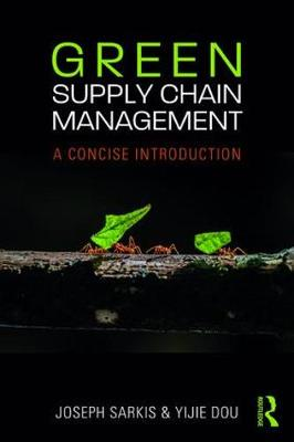 Green Supply Chain Management: A Concise Introduction (Paperback)