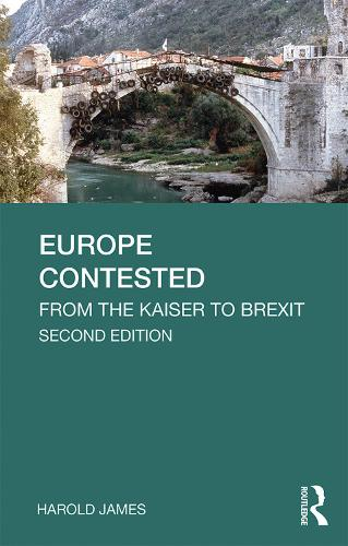 Europe Contested: From the Kaiser to Brexit - Longman History of Modern Europe (Paperback)
