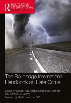 The Routledge International Handbook on Hate Crime - Routledge International Handbooks (Paperback)