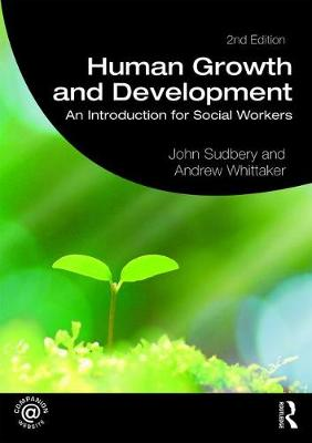 Human Growth and Development: An Introduction for Social Workers - Student Social Work (Paperback)