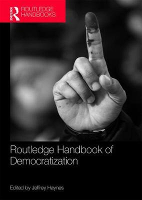 Routledge Handbook of Democratization (Paperback)