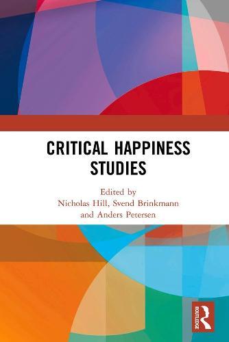 Critical Happiness Studies (Hardback)