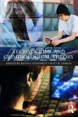 Technocrime and Criminological Theory (Paperback)