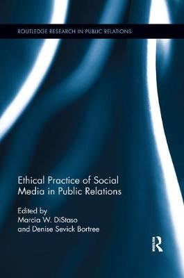 Ethical Practice of Social Media in Public Relations - Routledge Research in Public Relations (Paperback)