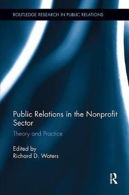 Public Relations in the Nonprofit Sector: Theory and Practice - Routledge Research in Public Relations (Paperback)