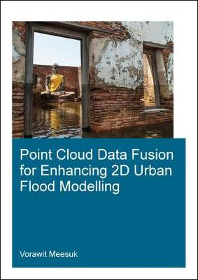 Point Cloud Data Fusion for Enhancing 2D Urban Flood Modelling (Paperback)