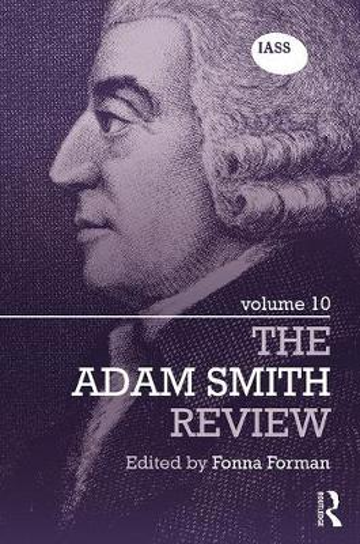 The Adam Smith Review: Volume 10 - The Adam Smith Review (Hardback)