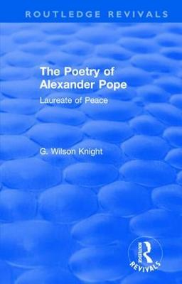 : The Poetry of Alexander Pope (1955): Laureate of Peace - Routledge Revivals (Hardback)