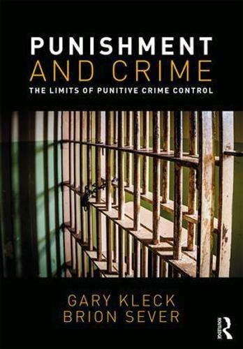 Punishment and Crime: The Limits of Punitive Crime Control (Paperback)