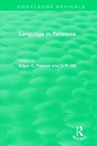 : Language in Tanzania (1980) - Routledge Revivals (Hardback)
