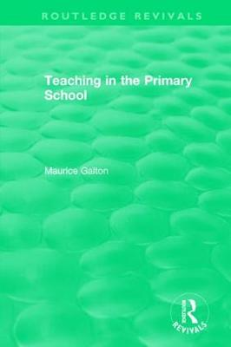 Teaching in the Primary School (1989) (Hardback)