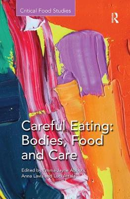 Careful Eating: Bodies, Food and Care - Critical Food Studies (Paperback)