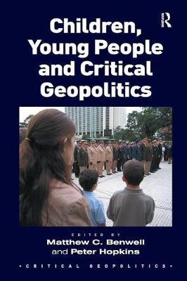 Children, Young People and Critical Geopolitics - Critical Geopolitics (Paperback)