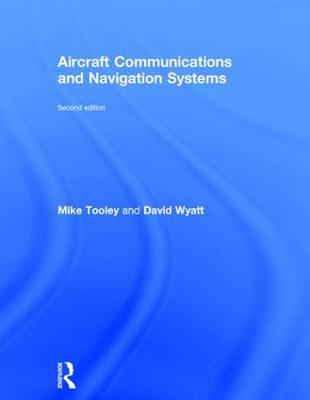 Aircraft Communications and Navigation Systems, 2nd ed (Hardback)