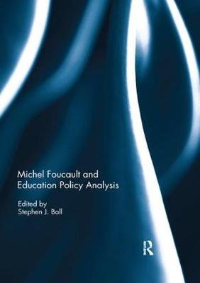 Michel Foucault and Education Policy Analysis (Paperback)