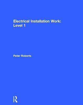 Electrical Installation Work: Level 1 (Hardback)