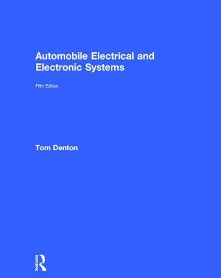 Automobile Electrical and Electronic Systems (Hardback)