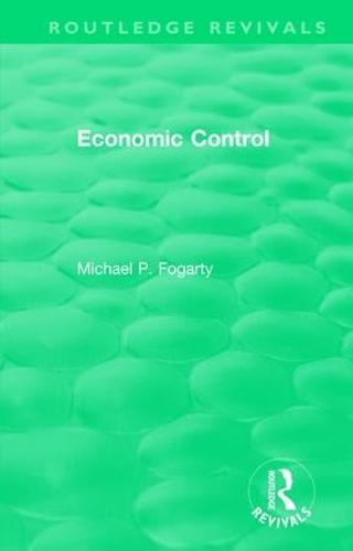 : Economic Control (1955) - Routledge Revivals (Hardback)