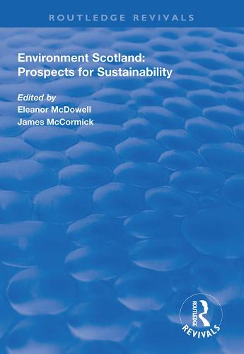 Environment Scotland: Prospects for Sustainability - Routledge Revivals (Hardback)